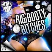 Big Booty Bitches Songs