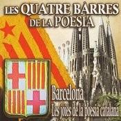 Les Quatre Barres De La Poesia - Barcelona. Les Joies De La Poesia Catalana Songs