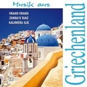 Zorba's Tanz - Musik Aus Griechenland Songs