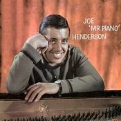 Joe 'mr. Piano' Henderson Songs