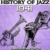 History Of Jazz 1941 Songs