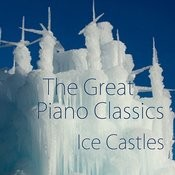 The Piano - The Great Piano Classics - The Best Piano - Ice Castles Songs