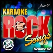 Karaoke - Rock Songs Vol 52 Songs