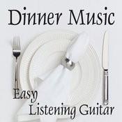 Easy Listening Guitar Music - Dinner Music - Background Music Songs