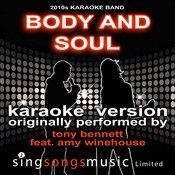 Body And Soul (Originally Performed By Tony Bennett Feat. Amy Winehouse) [Karaoke Audio Version] Songs