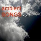 Ambient Songs Vol.1 Songs