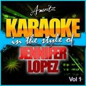 Karaoke - Jennifer Lopez Vol. 1 Songs