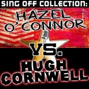 Sing Off Collection: Hazel O' Connor Vs. Hugh Cornwell Songs