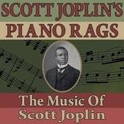 Scott Joplin's Piano Rags (The Music Of Scott Joplin) Songs