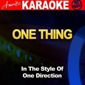 One Thing (In The Style Of One Direction) [Karaoke Version] Song