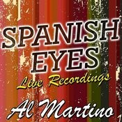 Spanish Eyes: Live Recordings Songs