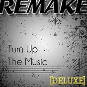 Turn Up The Music - Instrumental Song