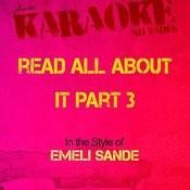 Read All About It Part 3 (In The Style Of Emeli Sande) [Karaoke Version] Songs