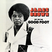 Get On The Good Foot Songs