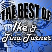 The Best Of Ike & Tina Turner Songs