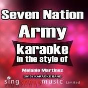 Seven Nation Army (In The Style Of Melanie Martinez) [Karaoke Version] - Single Songs