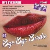 Just Tracks: Bye Bye Birdie Songs