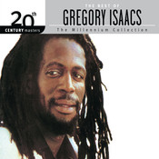 The Best Of Gregory Isaacs 20th Century Masters The Millennium Collection Songs