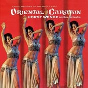 Oriental Caravan - Exotic Melodies Of The Middle East Songs