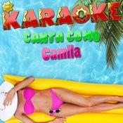 Karaoke Canta Como Camila Songs