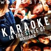 Karaoke (In The Style Of Nickelback) Songs