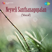 Neyveli Santhanagopalan Vocal Vol 1 Live Songs