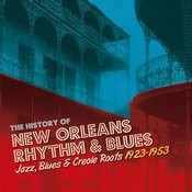 The History Of New Orleans Rhythm & Blues Vol. 2: Old New Orleans Blues Songs