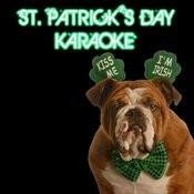 Kiss Me, I'm Irish, St. Patrick's Day Karaoke Songs