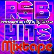 R&B Hits Mixtape Songs