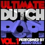 Ultimate Dutch Pop! Vol. 1 Songs