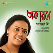 Lopamudra Mitra - Akaarane Songs