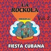 La Rockola Fiesta Cubana, Vol. 2 Songs