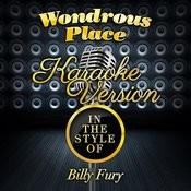 Wondrous Place (In The Style Of Billy Fury) [Karaoke Version] - Single Songs