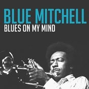 Blues On My Mind Songs