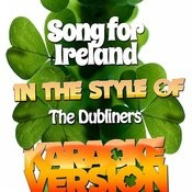Song For Ireland (In The Style Of The Dubliners) [Karaoke Version] - Single Songs