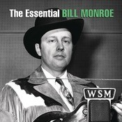 The Essential Bill Monroe Songs
