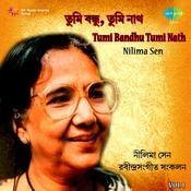 Tumi Bandhu Tumi Nath - Nilima Sen  Vol 1 Songs