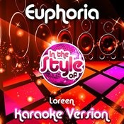 Euphoria (In The Style Of Loreen) [Karaoke Version] Song