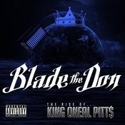 The Rise Of King Oneal Pitt$ Songs