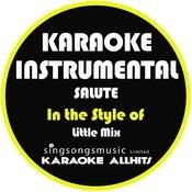 Salute (In The Style Of Little Mix) [Karaoke Instrumental Version] - Single Songs