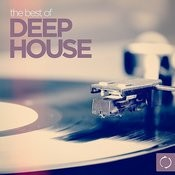 The Best Of Deep House Songs