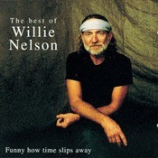 Funny How Time Slips Away - The Best Of Songs