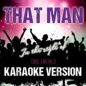 That Man (In The Style Of Caro Emerald) [Karaoke Version] - Single Songs