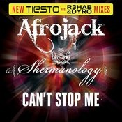 Can't Stop Me (New Tiesto And R3hab & Dyro Mixes) Songs