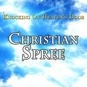 Knocking On Heavens Door - Christian Spree Songs