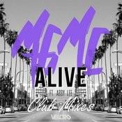 Alive (Speaker Bomb Remix) Song