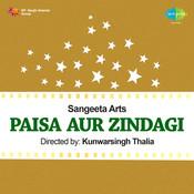 Paisa Aur Zindagi Songs