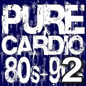 Pure Cardio – 80s + 90s Workout Hits – Volume 2 Songs