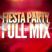 Fiesta Party — Full Mix Medley Non Stop (Album Complet Sur Le Dernière Piste) Songs