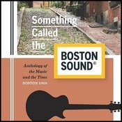 Something Called The Boston Sound® Songs